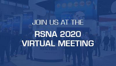 Join us at the RSNA 2020 Virtual Meeting